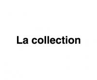 La collection(ラ・コレクション)